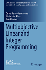 Multiobjective Linear and Integer Programming 1st Edition 9783319287461 331928746X
