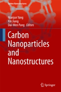Carbon Nanoparticles and Nanostructures 1st Edition 9783319287829 3319287826
