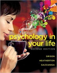 Psychology in Your Life 2nd Edition 9780393600674 039360067X