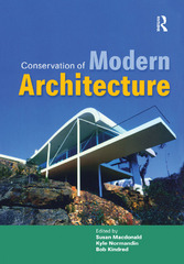 Conservation of Modern Architecture 1st Edition 9781317704904 1317704908