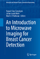 An Introduction to Microwave Imaging for Breast Cancer Detection