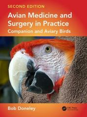 Avian Medicine and Surgery in Practice 2nd Edition 9781482260205 1482260204