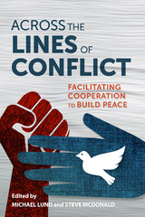 Across the Lines of Conflict 1st Edition 9780231801379 0231801378