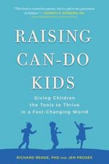 Raising Can-Do Kids 1st Edition 9780399168970 0399168974