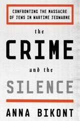 The Crime and the Silence 1st Edition 9780374536374 0374536376