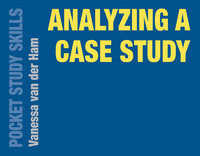 Analyzing a Case Study 1st Edition 9781137566201 1137566205