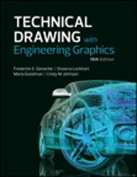 Technical Drawing with Engineering Graphics 15th Edition 9780134580852 0134580850