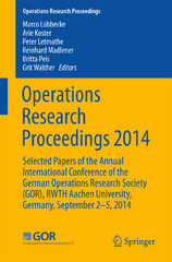 Operations Research Proceedings 2014 1st Edition 9783319286976 3319286978