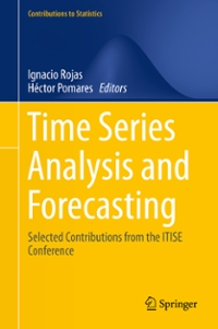 Time Series Analysis and Forecasting 1st Edition 9783319287256 3319287257