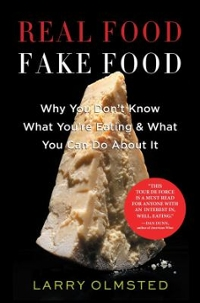 Real Food, Fake Food 1st Edition 9781616204211 1616204214