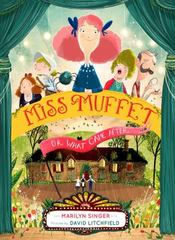 Miss Muffet, or What Came After 1st Edition 9780547905662 0547905661