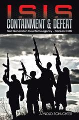 ISIS Containment and Defeat 1st Edition 9781491784136 149178413X