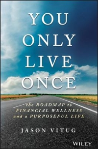 You Only Live Once 1st Edition 9781119267362 1119267366