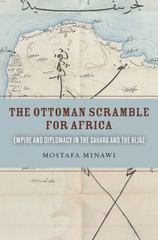 The Ottoman Scramble for Africa 1st Edition 9780804799270 080479927X
