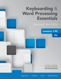 Keyboarding and Word Processing Essentials Lessons 1-55 20th Edition 9781337103022 1337103020