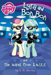 My Little Pony: Lyra and Bon Bon and the Mares from S. M. I. L. E. 1st Edition 9780316312172 0316312177