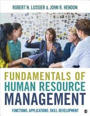 Fundamentals of Human Resource Management 1st Edition 9781506331812 1506331815