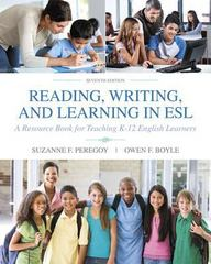 Reading, Writing and Learning in ESL 7th Edition 9780134403397 0134403398