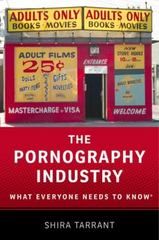The Pornography Industry 1st Edition 9780190205126 0190205121