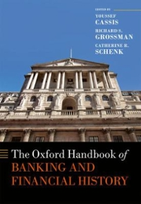 The Oxford Handbook of Banking and Financial History 1st Edition 9780199658626 0199658625