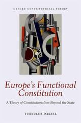 Europe's Functional Constitution 1st Edition 9780198759072 019875907X