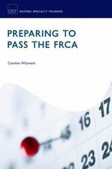 Preparing to Pass the FRCA 1st Edition 9780191065569 0191065560
