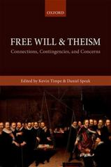 Free Will and Theism 1st Edition 9780198743958 0198743955