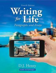 Writing for Life 4th Edition 9780134072784 0134072782