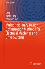 Multidisciplinary Design Optimization Methods for Electrical Machines and Drive Systems 1st Edition 9783662492710 3662492717