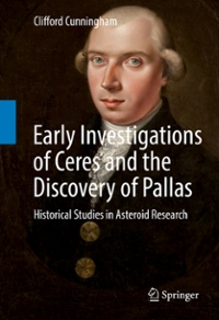 Early Investigations of Ceres and the Discovery of Pallas 2nd Edition 9783319288154 3319288156