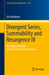Divergent Series, Summability and Resurgence III 1st Edition 9783319290003 3319290002