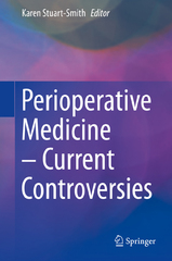 Perioperative Medicine – Current Controversies 1st Edition 9783319288215 3319288210