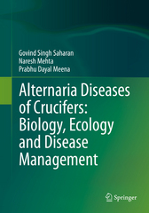 Alternaria Diseases of Crucifers: Biology, Ecology and Disease Management 1st Edition 9789811000218 9811000212