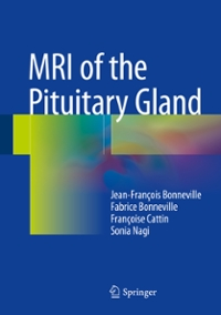 MRI of the Pituitary Gland 1st Edition 9783319290430 3319290436