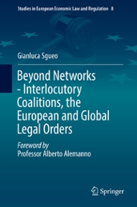 Beyond Networks - Interlocutory Coalitions, the European and Global Legal Orders 1st Edition 9783319288758 331928875X