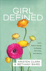Girl Defined 1st Edition 9781493404889 1493404881