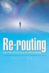 Re-Routing 1st Edition 9781504914345 1504914341