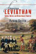 American Leviathan 1st Edition 9780809024919 0809024918