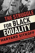 The Struggle for Black Equality 3rd Edition 9780809089246 0809089246