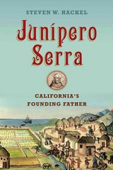 Junipero Serra 1st Edition 9780374711092 0374711097