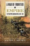 A War of Frontier and Empire 1st Edition 9780809096619 0809096617