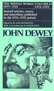 The Middle Works of John Dewey, Volume 13, 1899 - 1924 0 9780809310838 080931083X
