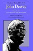 The Later Works of John Dewey, Volume 8, 1925 - 1953 0 9780809312467 0809312468