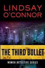 The Third Bullet 1st Edition 9781622175758 1622175751