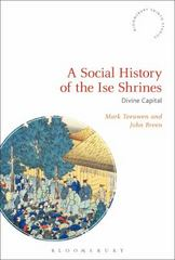 A Social History of the Ise Shrines 1st Edition 9781474272797 1474272797