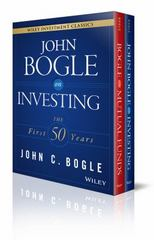 John C. Bogle Investment Classics Boxed Set: Bogle on Mutual Funds & Bogle on Investing 1st Edition 9781119187899 1119187893