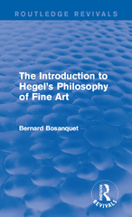 The Introduction to Hegel's Philosophy of Fine Art 1st Edition 9781317275824 1317275829
