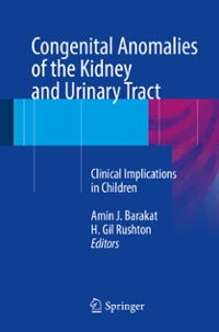 Congenital Anomalies of the Kidney and Urinary Tract 1st Edition 9783319292199 3319292196