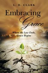 Embracing Grace 1st Edition 9781491776780 1491776781