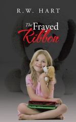 The Frayed Ribbon 1st Edition 9781491784297 1491784296